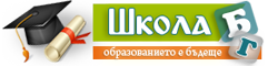 Информация за образование и учебните заведения в България